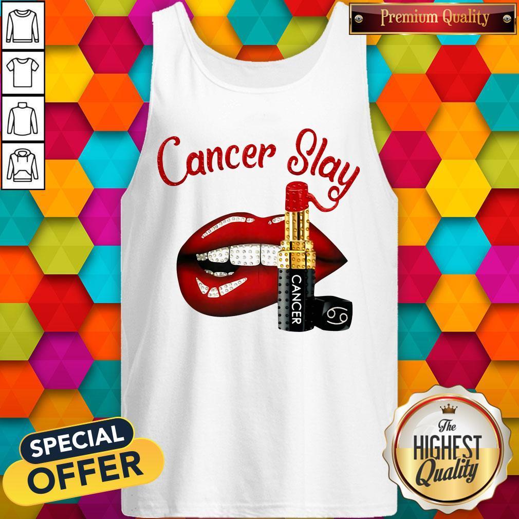 Nice Cancer Slay Lips Tank Top