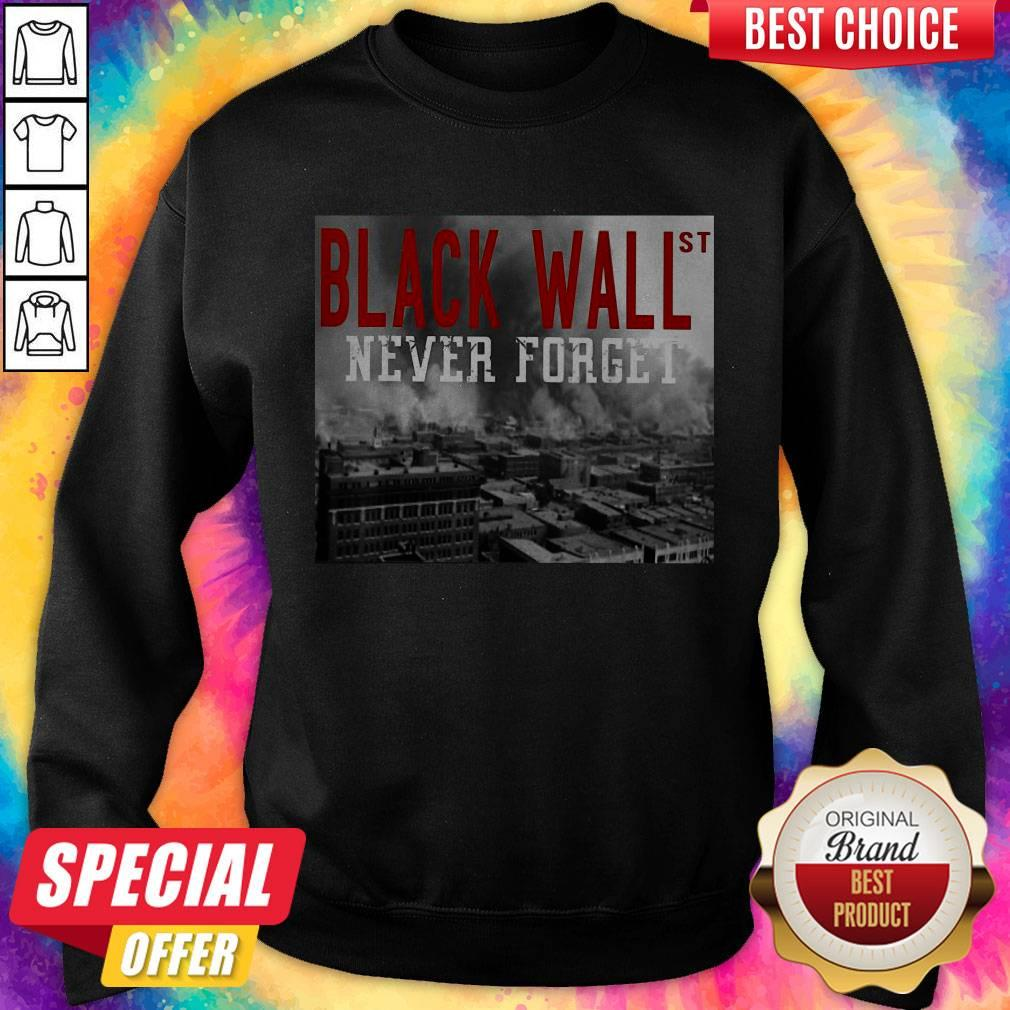 Official Black Wall St Never Forget City Sweatshirt