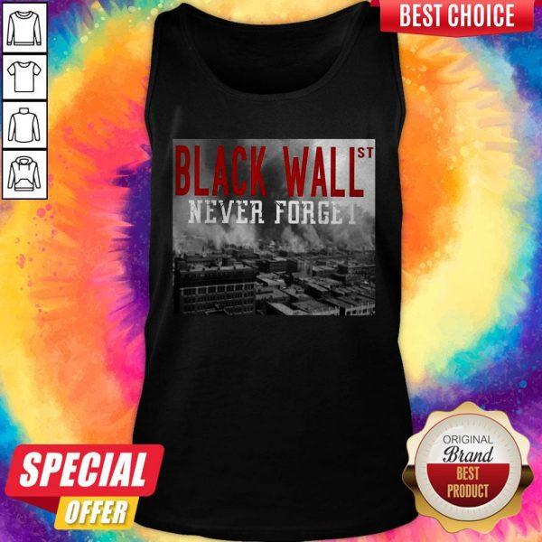 Official Black Wall St Never Forget City Tank Top