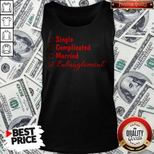 Official Single Complicated Married Entanglement Tank Top