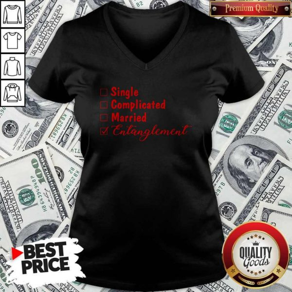 Official Single Complicated Married Entanglement V-neck