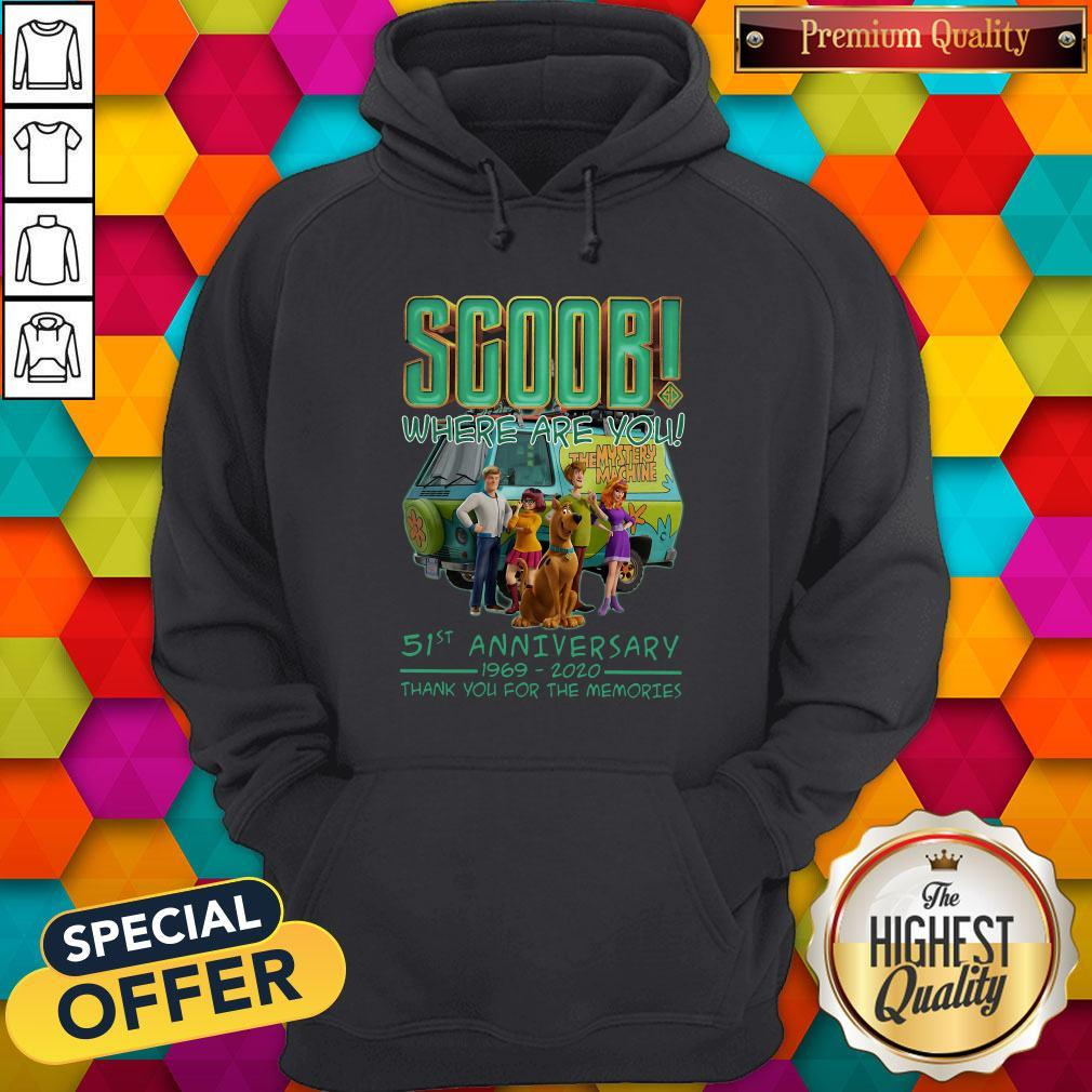 Scoob Where Are You 51st Anniversary 1969-2020 Thank You For The Memories Hoodie