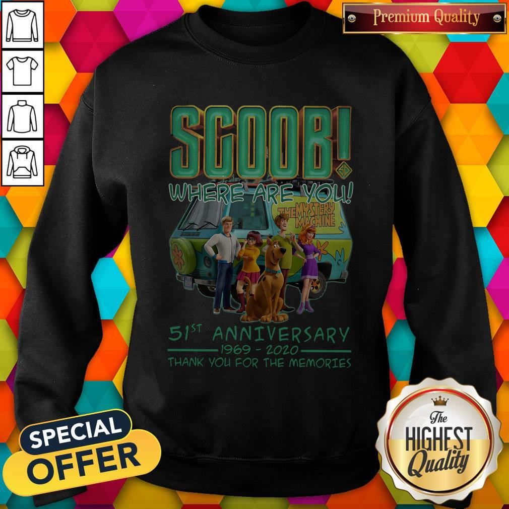 Scoob Where Are You 51st Anniversary 1969-2020 Thank You For The Memories Sweatshirt