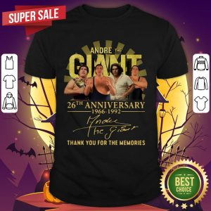 Andre The Giant 26th Anniversary 1966 1992 Signature Thank You For The Memories Shirt