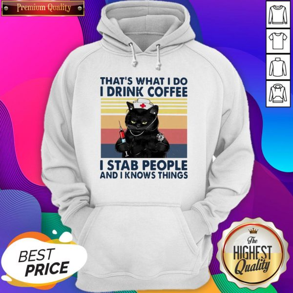 Black Cat That's What I Do I Drink Coffee I Stab People And I Knows Things Vintage Hoodie