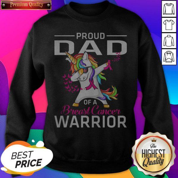 Proud DAD Of A Breast Cancer Warrior Awareness SweatShirt