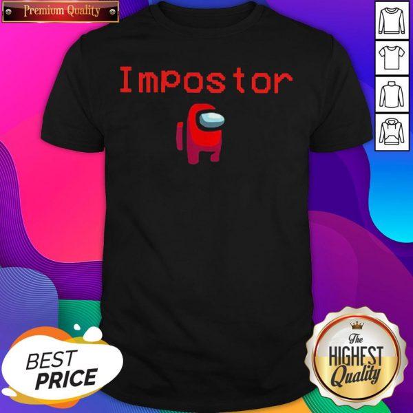Video Game Impostor Guy Among Us Shirt