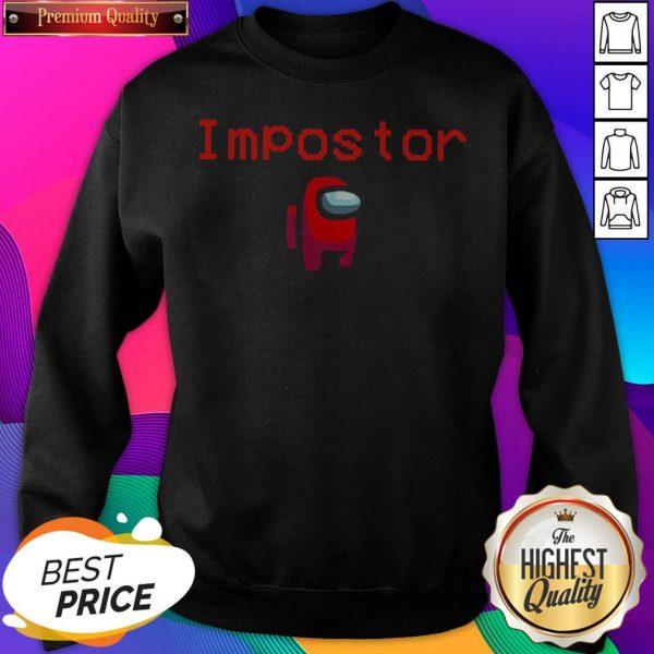 Video Game Impostor Guy Among Us SweatShirt