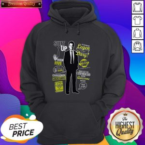 Barney Stinson Suit Up High Five This Is So Going On My Blog Legen Dary Hoodie- Design By Sheenytee.com