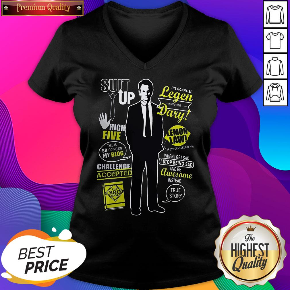 Barney Stinson Suit Up High Five This Is So Going On My Blog Legen Dary V-neck- Design By Sheenytee.com