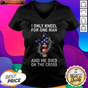 I Only Kneel For One Man And He Died On The Cross American Flag V-neck- Design By Sheenytee.com