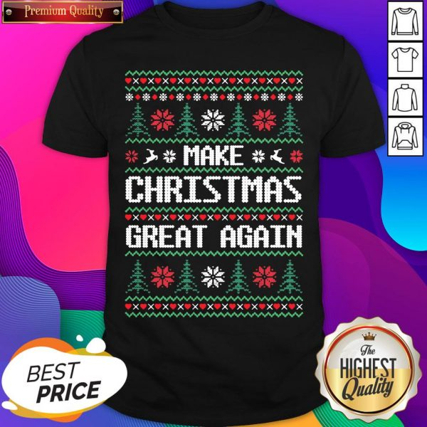 Make Christmas Great Again Ugly Shirt- Design By Sheenytee.com