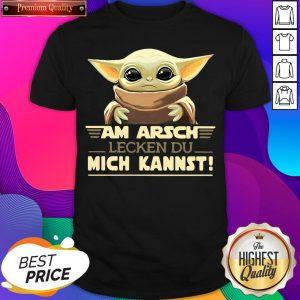 Nice Baby Yodda Am Arsch Lecken Du Mich Kannst Shirt- Design By Sheenytee.com