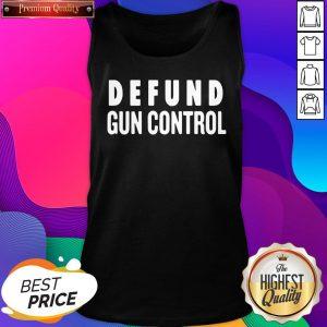 Official Defund Gun Control Tank Top- Design By Sheenytee.com