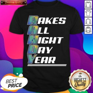 Randy Arozarena Takes All Night Day Year Shirt- Design By Sheenytee.com