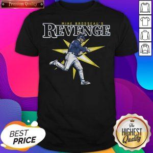 Official Mike Brosseau's Revenge Shirt Tampa Bay Baseball Shirt