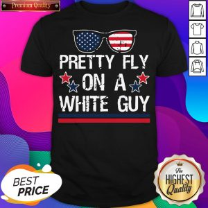 Pretty Fly On A White Guy Glasses American Flag Shirt