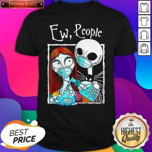 Ew People Jack Skellington And Sally Wear Mask Halloween Shirt