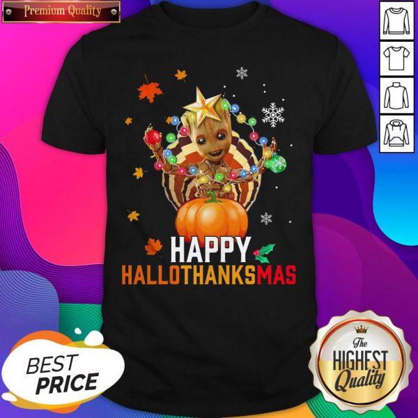 Baby Groot Halloween And Merry Christmas Happy Hallothanksmas Shirt