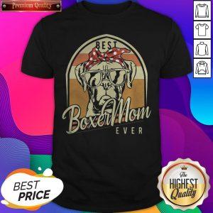 Official Boxer Best Mom Ever Shirt