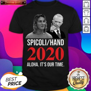 Spicoli Hand 2020 Alqua It'S Our Time Shirt- Design by Sheenytee.com