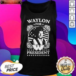 Awesome Waylon For President Us Flag Tank Top