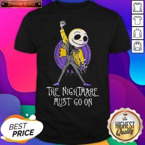 The Nightmare Must Go On Freddie Mercury Shirt - Design by Sheenytee.com