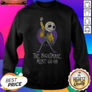 The Nightmare Must Go On Freddie Mercury SweatShirt - Design by Sheenytee.com