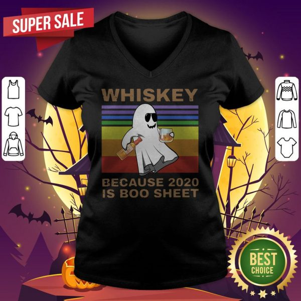 Whiskey Because 2020 Is Boo Sheet Vintage Halloween V-neck