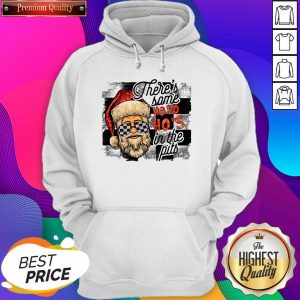 Good There's Some Ho Ho Ho's In The Pits Hoodie- Design By Sheenytee.com