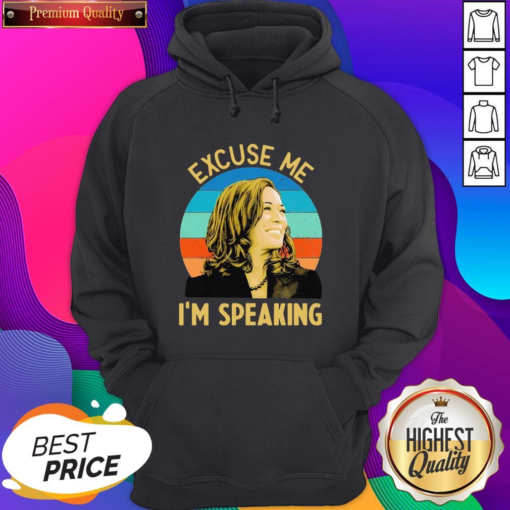 Nice Kamala Harris Excuse Me I'm Speaking Vintage Retro Hoodie- Design By Sheenytee.com