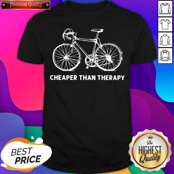 Official Bicycle Cheaper Than Therapy Shirt- Design By Sheenytee.com