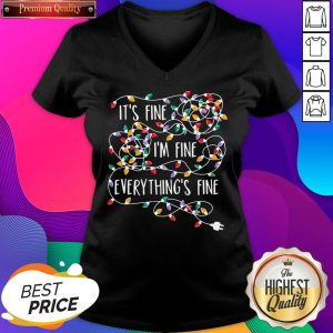 Official It's Fine I'm Fine Everything Is Fine Christmas Lights V-neck- Design By Sheenytee.com