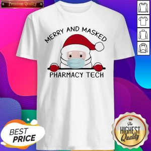 Santa Face Mask Merry And Masked Pharmacy Tech Christmas Shirt- Design By Sheenytee.com