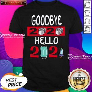 Goodbye 2020 Toilet Paper Hello 2021 Mask Vaccine Shirt- Design By Sheenytee.com