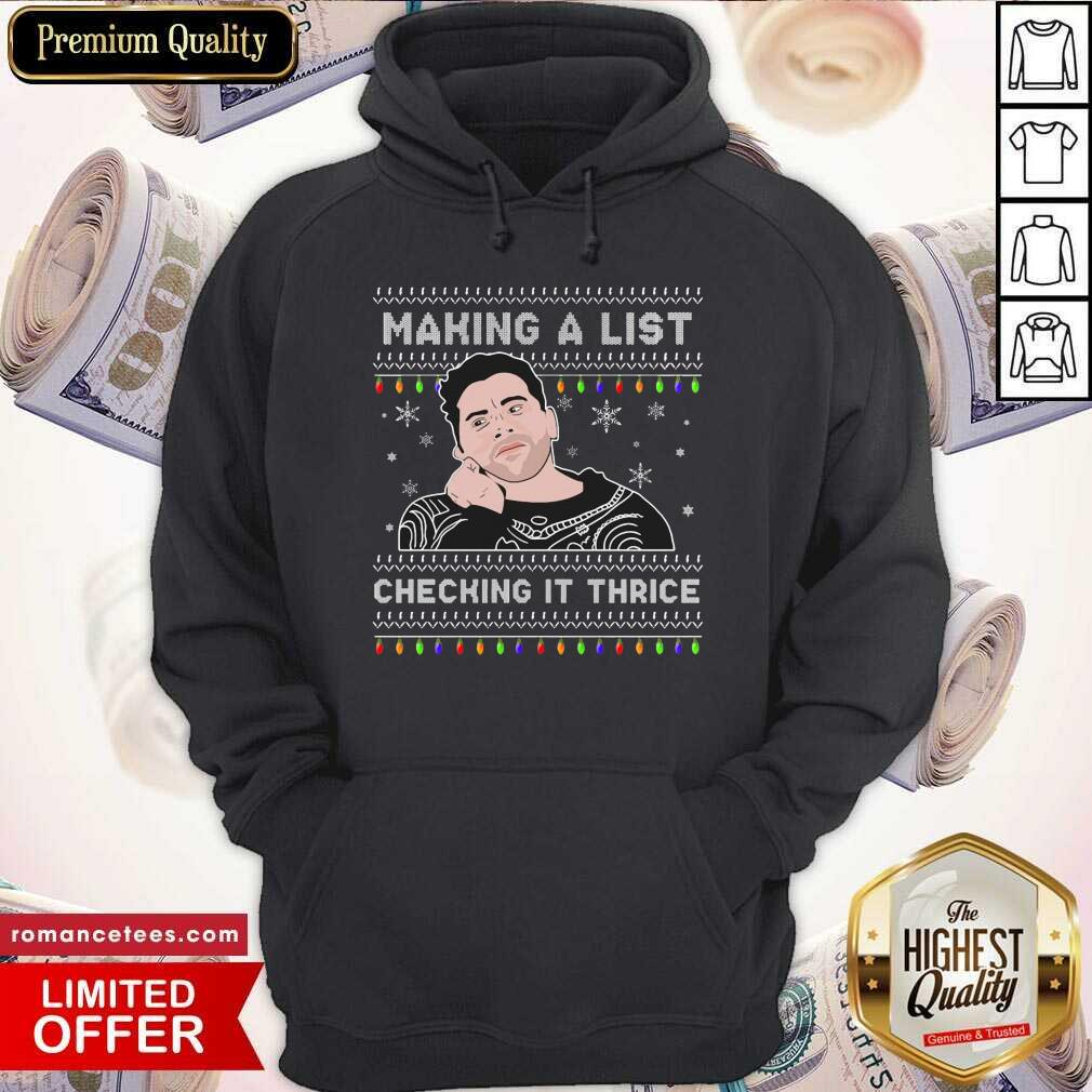 Making A List Checking It Thrice Hoodie- Design By Sheenytee.com