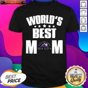 World's Best Colorado Rockies Mom Shirt- Design By Sheenytee.com