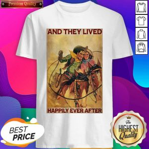 Cowboys Horse Rodeo Couple And They Lived Happily Ever After Shirt- Design By Sheenytee.com
