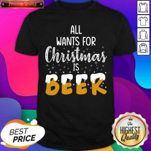 All Wants For Christmas Is Beer Shirt- Design By Sheenytee.com