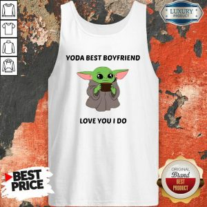 Baby Yoda Best Boyfriend Love You I Do Tank Top- Design By Sheenytee.com