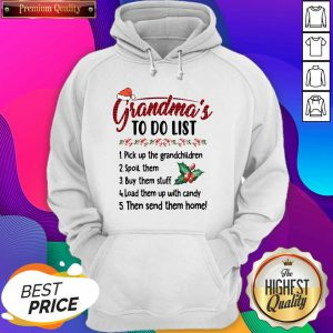 Gandma's To Do List Pick Up The Grandchildren Spoil Them Ugly Christmas Hoodie- Design By Sheenytee.com