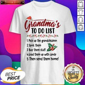 Gandma's To Do List Pick Up The Grandchildren Spoil Them Ugly Christmas Shirt- Design By Sheenytee.com