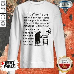 Ecstatic I Hide My Tears When I Say Your 2 Name Sweatshirt - Design by Sheenytee.com