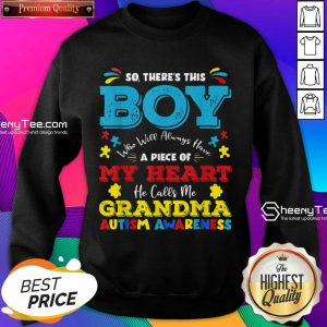 Boy Calls Me Grandma 9 Autism Awareness Sweatshirt - Design by Sheenytee.com