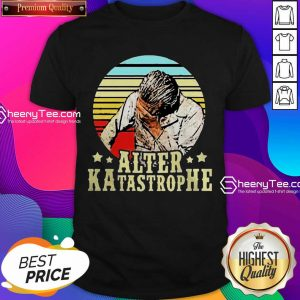 Happy Alter Katastrophe Vintage Shirt