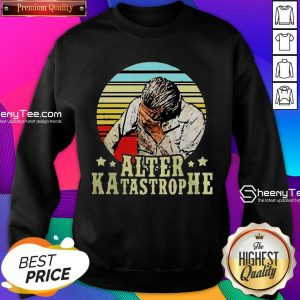 Happy Alter Katastrophe Vintage Sweatshirt