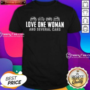 Love One Woman And 1 Several Cars Shirt - Design by Sheenytee.com
