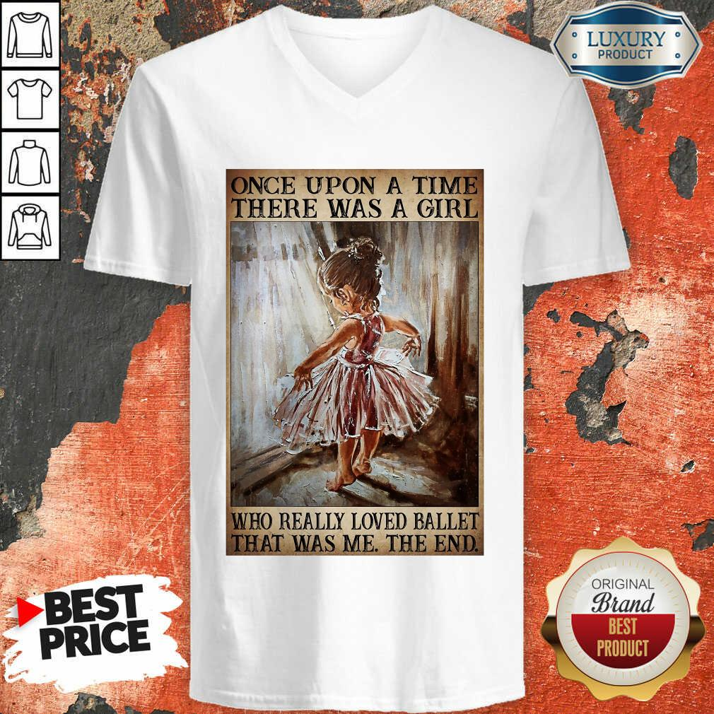 Hot Once Upon A Time There Was A Girl Poster Really Loved Ballet V-neck