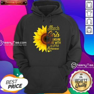 Official March Girls Are Sunshine Mixed With A Little Hurricane Sunflower Hoodie