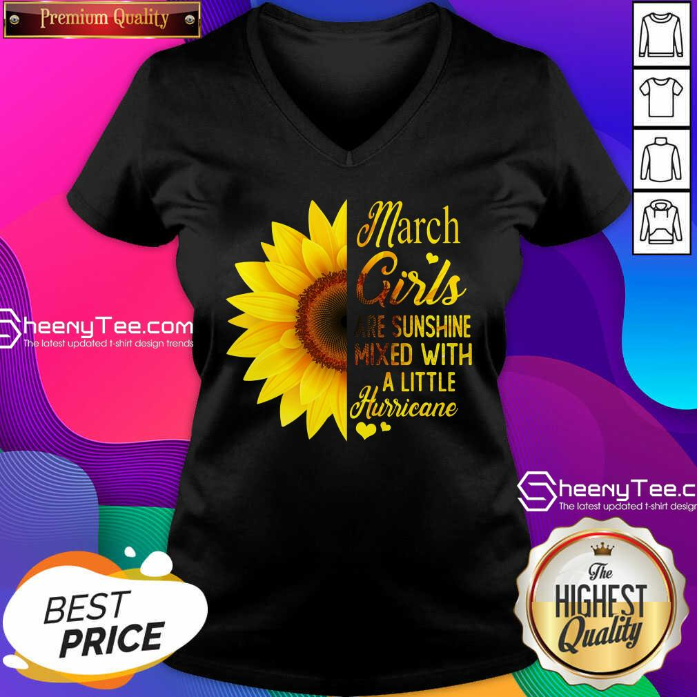 Official March Girls Are Sunshine Mixed With A Little Hurricane Sunflower V-neck